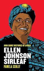 Ellen Johnson Sirleaf (Ohio Short Histories of Africa)
