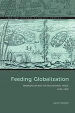 Feeding Globalization (Indian Ocean Studies)