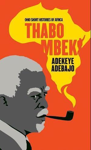 Bog, paperback Thabo Mbeki af Adekeye Adebajo
