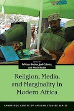 Religion, Media, and Marginality in Modern Africa (Cambridge Centre of African Studies)