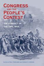 Congress and the People's Contest (Perspectives on the History of Congress, 1801-1877)
