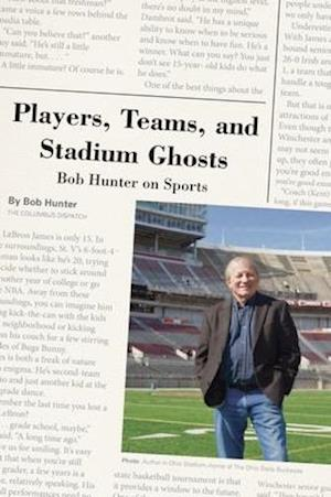 Players, Teams, and Stadium Ghosts