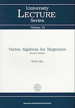 Vertex Algebras for Beginners (University Lecture Series, nr. 10)