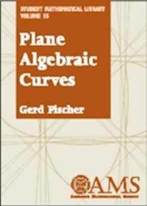 Bog, paperback Plane Algebraic Curves af Gerd Fischer