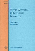 Mirror Symmetry and Algebraic Geometry (Mathematical Surveys and Monographs, nr. 68)