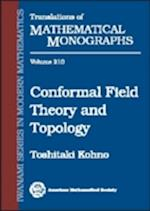 Conformal Field Theory and Topology (Translations of Mathematical Monographs, nr. 210)