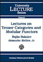 Lectures on Tensor Categories and Modular Functors (University Lecture Series)