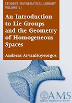An Introduction to Lie Groups and the Geometry of Homogeneous Spaces (STUDENT MATHEMATICAL LIBRARY, nr. 22)