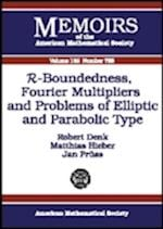 R-Boundedness, Fourier Multipliers, and Problems of Elliptic and Parabolic Type (Memoirs of the American Mathematical Society)