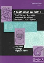 A Mathematical Gift (Mathematical World)