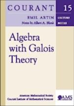 Algebra with Galois Theory (Courant Lecture Notes)