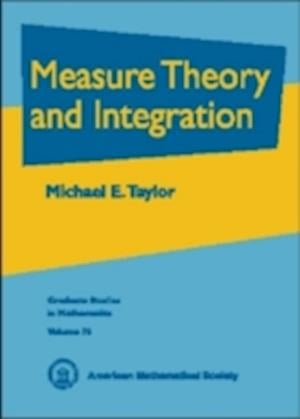 Bog, hardback Measure Theory and Integration af Michael E. Taylor