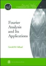 Fourier Analysis and Its Applications (Pure and Applied Undergraduate Texts, nr. 4)