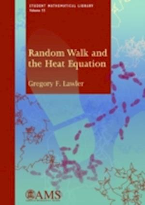 Bog, paperback Random Walk and the Heat Equation af Gregory F. Lawler