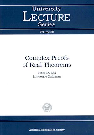 Bog, paperback Complex Proofs of Real Theorems af Peter D. Lax
