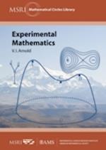 Experimental Mathematics (Msri Mathematical Circles Library, nr. 16)