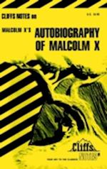 Autobiography of Malcom X (Cliffsnotes Literature Guides)