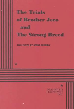 The Trials of Brother Jero and the Strong Breed
