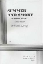 Summer and Smoke af Tennessee Williams