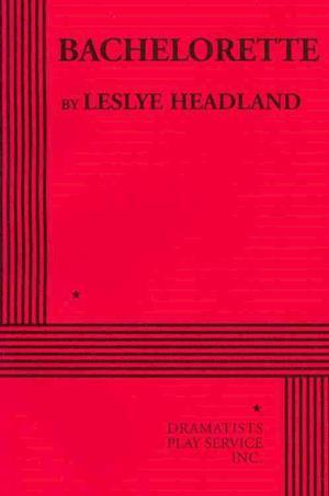 Bog, paperback Bachelorette af Leslye Headland