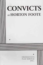 Convicts af Horton Foote