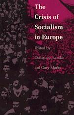 The Crisis of Socialism in Europe af Christiane Lemke