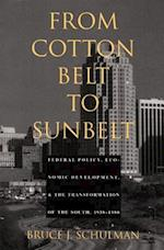 From Cotton Belt to Sunbelt af Bruce J. Schulman