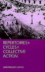 Repertoires and Cycles of Collective Action af Mark Traugott