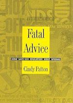 Fatal Advice - PB af Cindy Patton, Cindy Patton, Patton