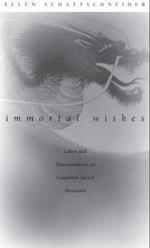 Immortal Wishes af Ellen Schattschneider
