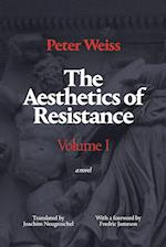 The Aesthetics of Resistance, Volume 1 (AESTHETICS OF RESISTANCE, nr. 1)