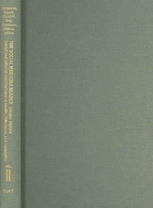The Social Medicine Reader, Second Edition