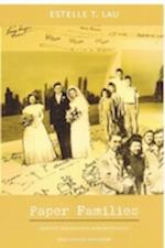 Paper Families (Politics, History, and Culture)