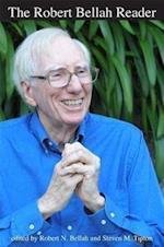 The Robert Bellah Reader af Robert N. Bellah