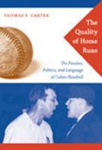 The Quality of Home Runs af Thomas Carter