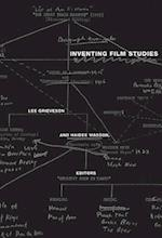 Inventing Film Studies af Lee Grieveson