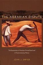 The Agrarian Dispute