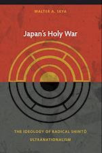 Japan's Holy War (Asia-Pacific : Culture, Politics, and Society)