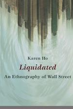 Liquidated (A John Hope Franklin Center Book)