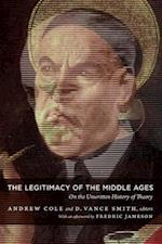 The Legitimacy of the Middle Ages af Andrew Cole