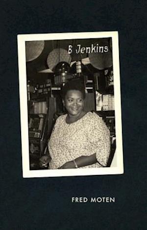Bog, paperback B Jenkins af Fred Moten