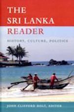 The Sri Lanka Reader af John Clifford Holt, John Holt