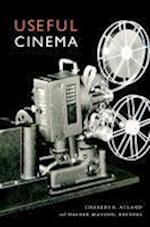 Useful Cinema af Haidee Wasson, Joseph Clark, Charles R Acland