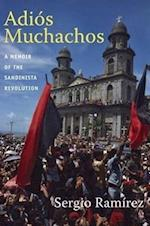 Adios Muchachos af Sergio Ramirez