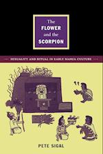The Flower and the Scorpion (Latin America Otherwise)