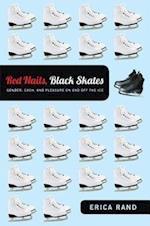 Red Nails, Black Skates