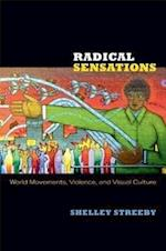 Radical Sensations af Shelley Streeby