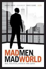 Mad Men, Mad World