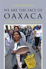 We Are the Face of Oaxaca