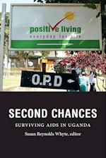 Second Chances (Critical Global Health Evidence Efficacy Ethnography)